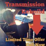 complete transmission rebuilds at 20 percent OFF